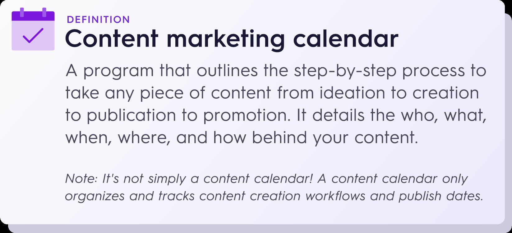 Content Marketing Calendar Definition